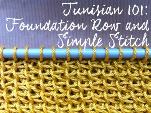 Tunisian Crochet 101: Foundation Row and Tunisian Simple Stitch (Tss)